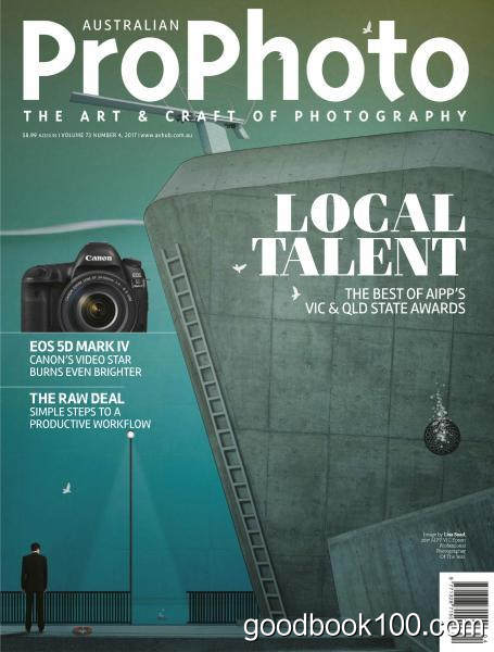 Australian Pro Photo – Volume 73 Issue 4 2017
