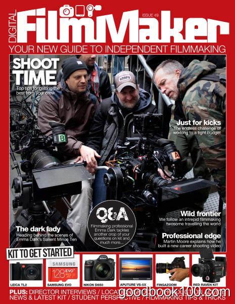 Digital FilmMaker – Issue 49 2017