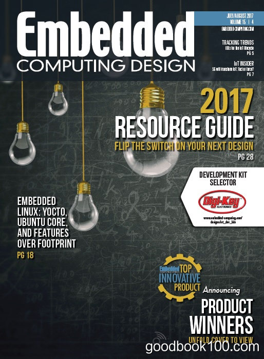 Embedded Computing Design – July-August 2017