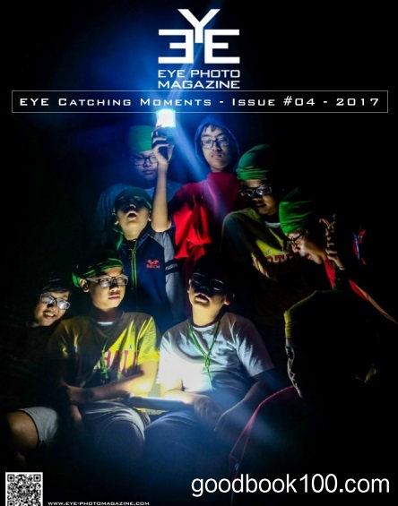 Eye Photo Magazine – Eye Catching Moments, Issue 4, 2017