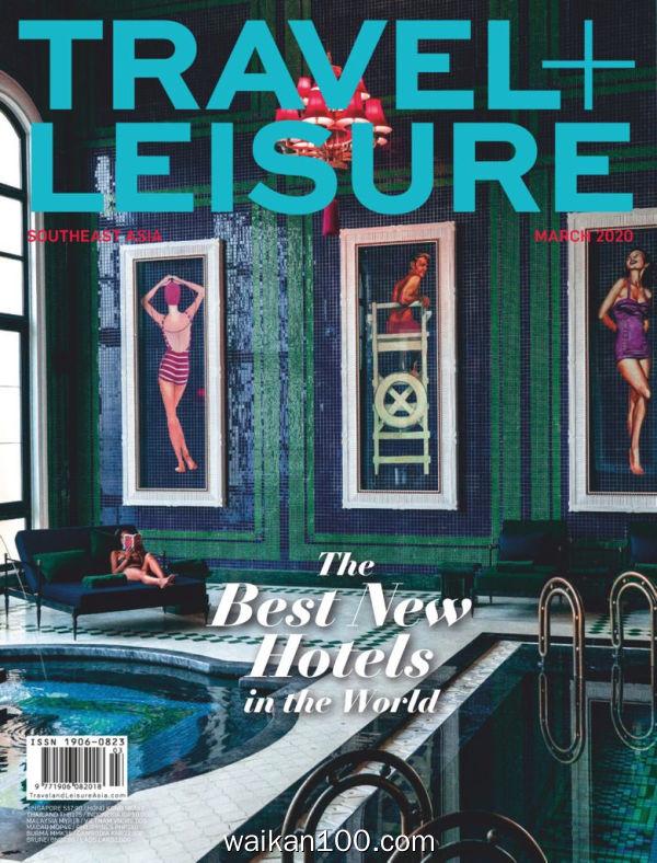 Travel Leisure Southeast Asia 3月刊 2020年高清PDF电子杂志外刊期刊下载英文原版