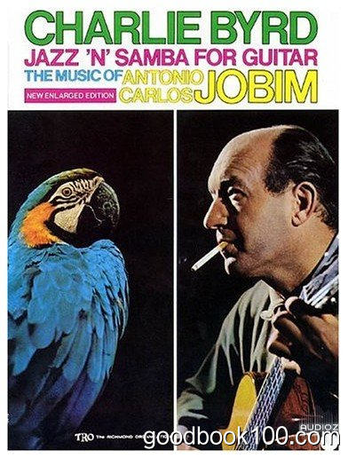 Jazz 'n' Samba for Guitar The Music of Antonio Carlos Jobim by Charlie Byrd
