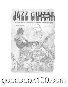 Jazz Rhythm Guitar – A Systematic Approach To Chord Progressions