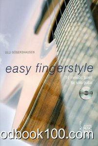 Easy Fingerstyle Vol.1: 16 melodic tunes for solo guitar – Noten und Tabulaturen