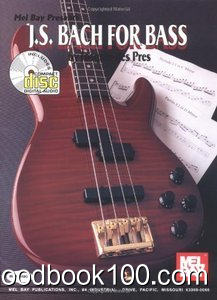 Mel Bay Presents: J. S. Bach for Bass (Guitar Edition)
