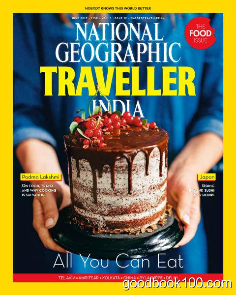 National Geographic Traveller India – June 2017