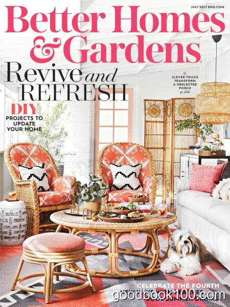Better Homes and Gardens USA – July 2017