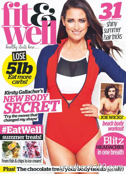 Fit & Well – August 2017