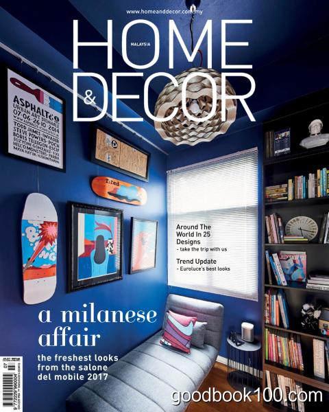 Home & Decor Malaysia – July 2017