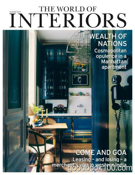 The World of Interiors – August 2017