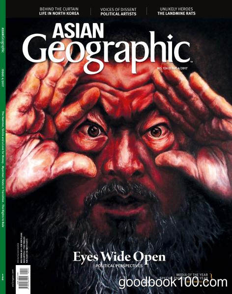 Asian Geographic – Issue 4 2017