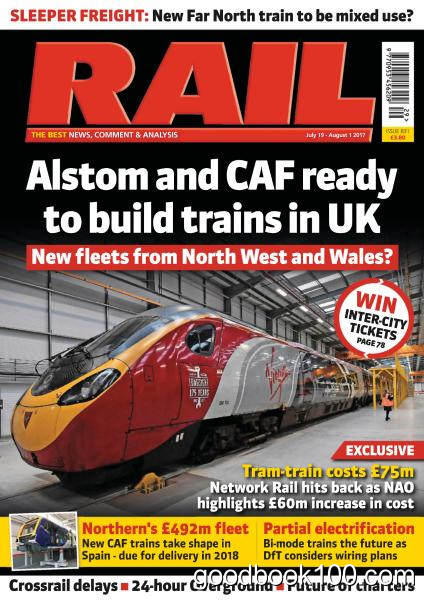 Rail – Issue 831 – July 19 – August 1, 2017