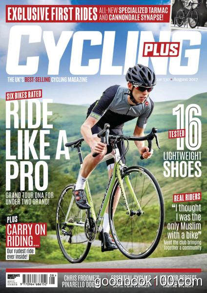 Cycling Plus UK – August 2017