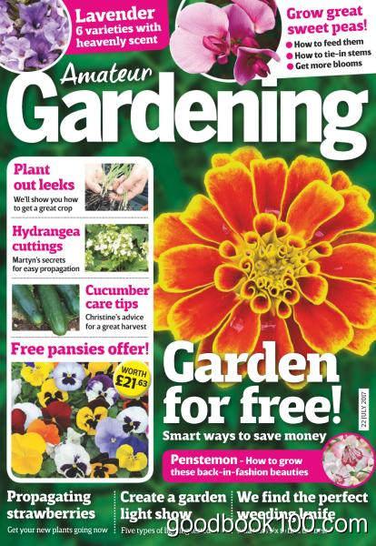 Amateur Gardening – 22 July 2017