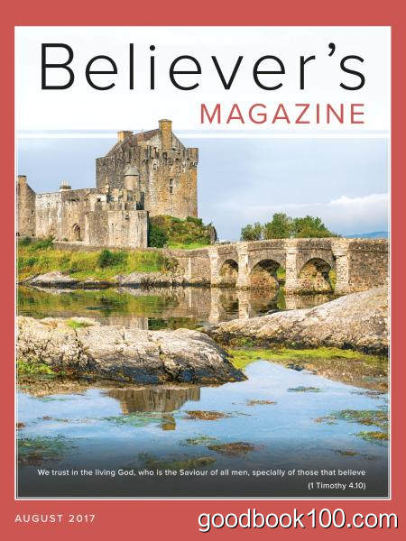 Believer's Magazine – August 2017