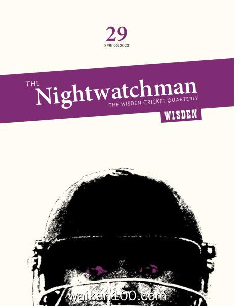 The Nightwatchman 总期数No.29 Spring 2020年 [87MB]
