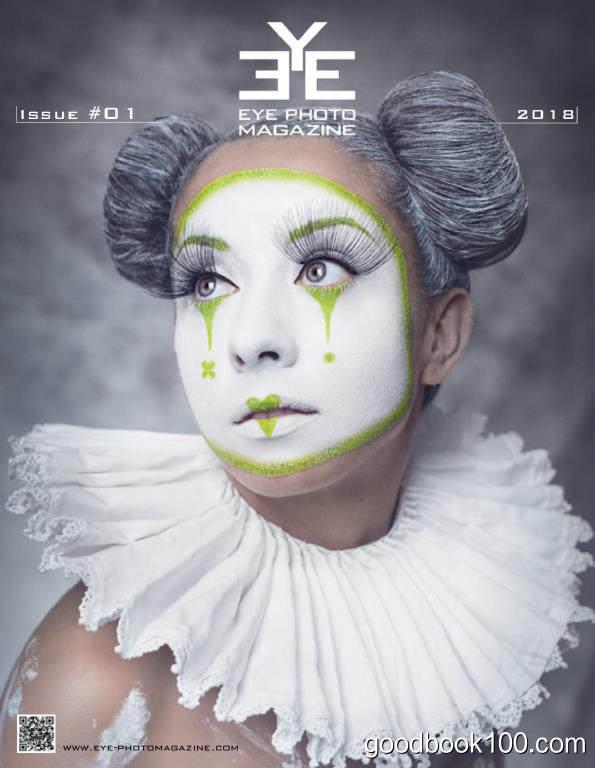 艺术视觉杂志_Eye Photo_2018年合集高清PDF杂志电子版百度盘下载 共14本 392MB
