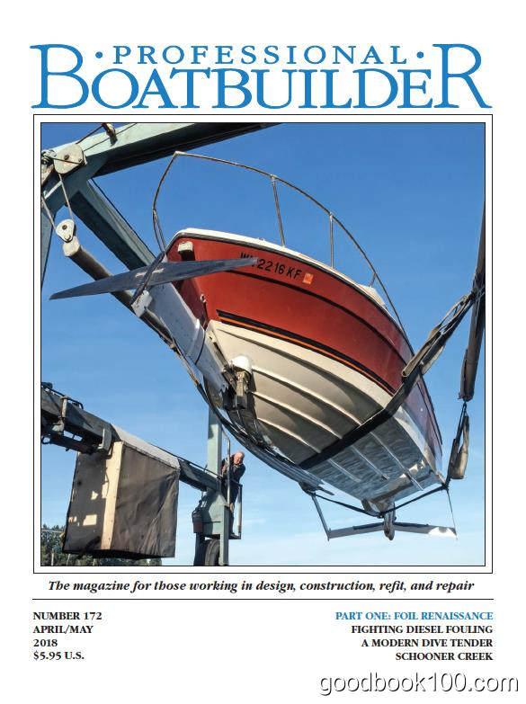船只制造杂志_Professional Boat Builder_2018年合集高清PDF杂志电子版百度盘下载 共7本