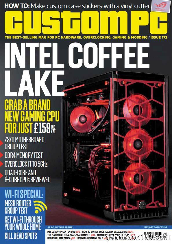计算机硬件及组装类杂志英国版_Custom PC UK_2018年合集高清PDF杂志电子版百度盘下载 共12本
