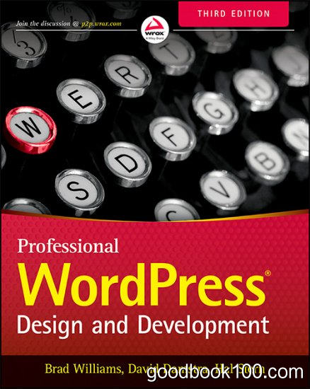 Professional WordPress: Design and Development, 3rd Edition 2015