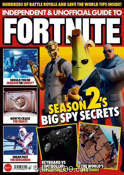 Independent and Unofficial Guide to Fortnite 总期数No.23 3月刊 2020年 [47MB]