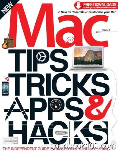 Mac Tips, Tricks & Hacks Vol 6 Revised Edition 2014