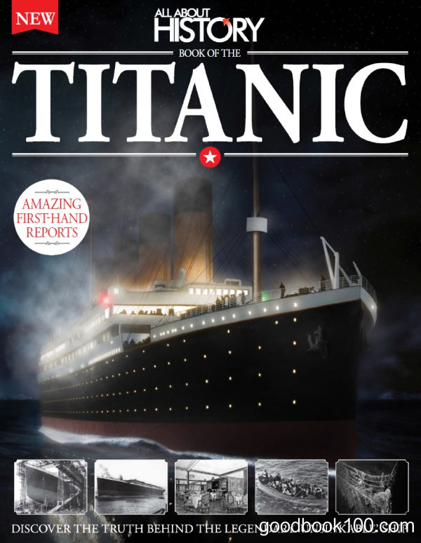 All About History Book of The Titanic 2nd Edition