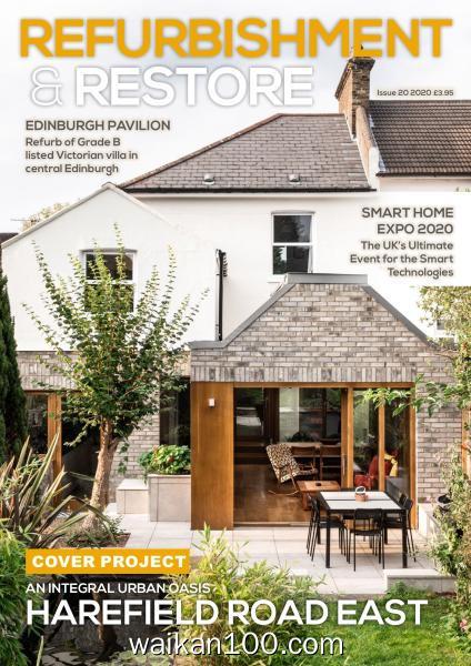 Refurbishment&Restore 总期数No.20 2020年高清PDF电子杂志外刊期刊下载英文原版