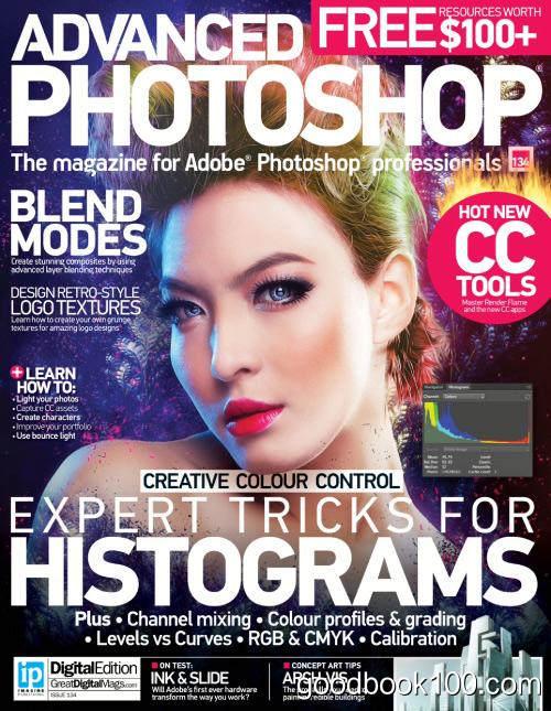 Advanced Photoshop UK – Issue 134, 2015