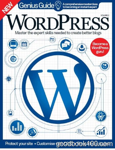 WordPress Genius Guide Volume 2 Revised Edition 2015