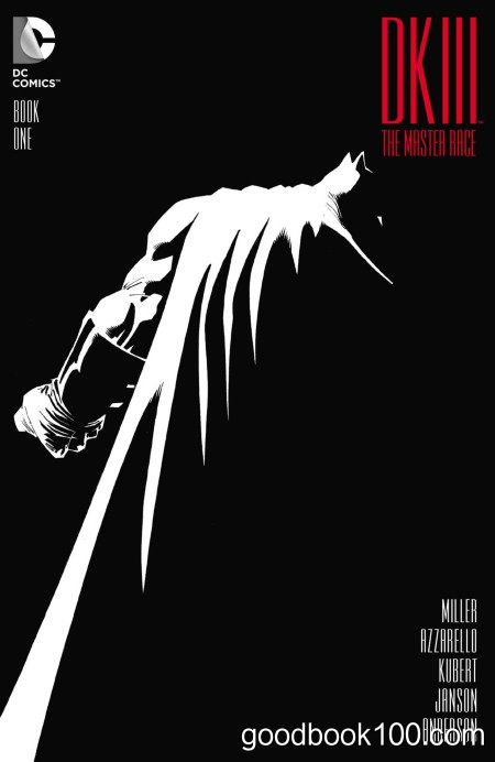 Dark Knight III – The Master Race #1 [2016]