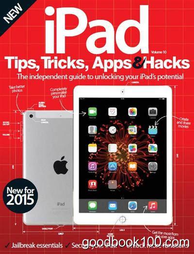 iPad Tips, Tricks, Apps & Hacks Vol. 10 Revised Edition 2015