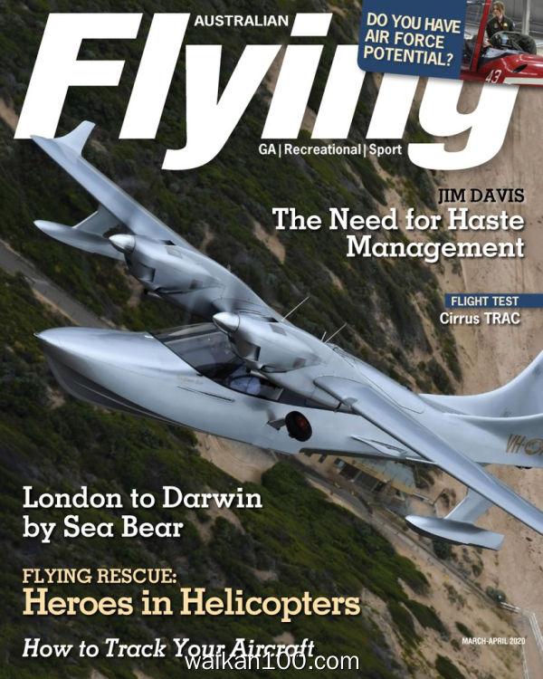Australian Flying 3月刊 2020年高清PDF电子杂志外刊期刊下载英文原版