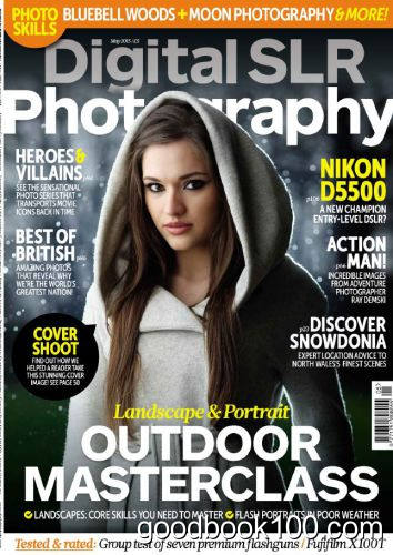 Digital SLR Photography Issue 102 – May 2015