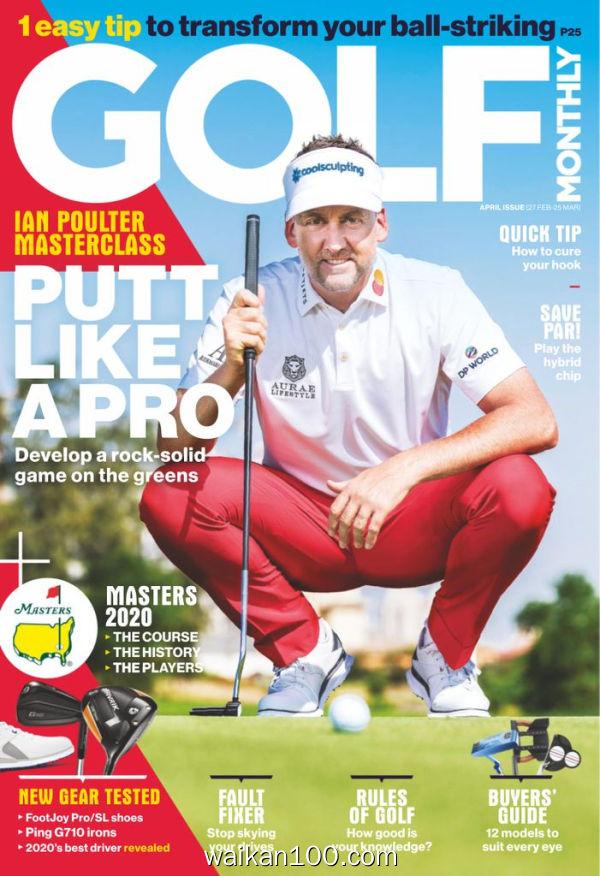[英国版]Golf Monthly 4月刊 2020年 [110MB]