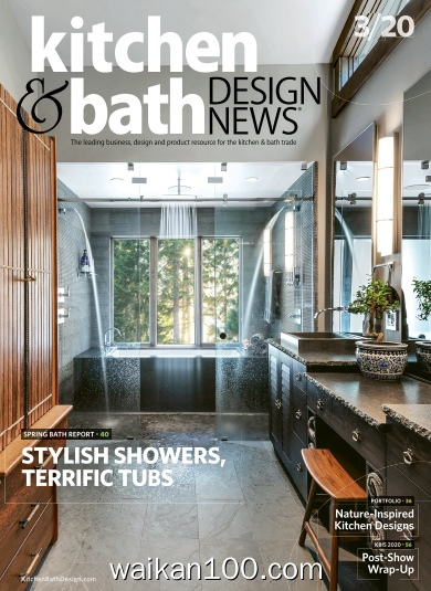 Kitchen&Bath Design News 3月刊 2020年 [15MB]
