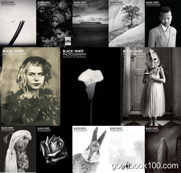 Black & White Photography – 2015 Full Year Issues Collection