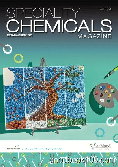 Speciality_Chemicals_Magazine_-_March_2020英文原版高清PDF电子杂志下载