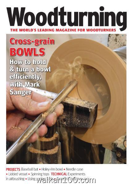 Woodturning 总期数No.343 4月刊 2020年 [39MB]