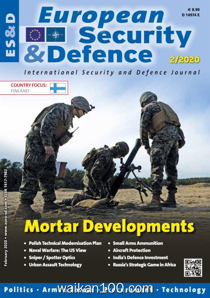 European Security and Defence 2月刊 2020年高清PDF电子杂志外刊期刊下载英文原版