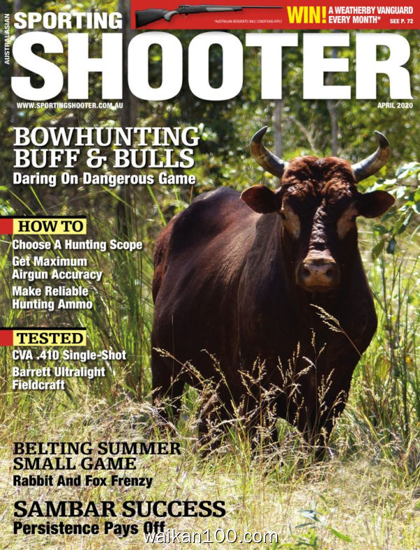 [澳大利亚版]Sporting Shooter 4月刊 2020年 [104MB]
