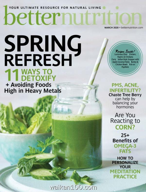 Better Nutrition 3月刊 2020年高清PDF电子杂志外刊期刊下载英文原版