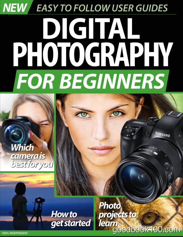 Digital_Photography_For_Beginners_-_January_2020英文原版高清PDF电子杂志下载