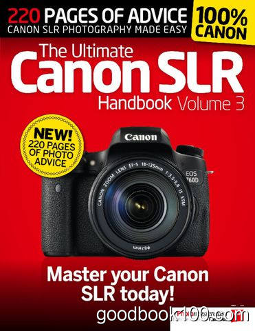 The Ultimate Canon SLR Handbook Vol. 3 2015