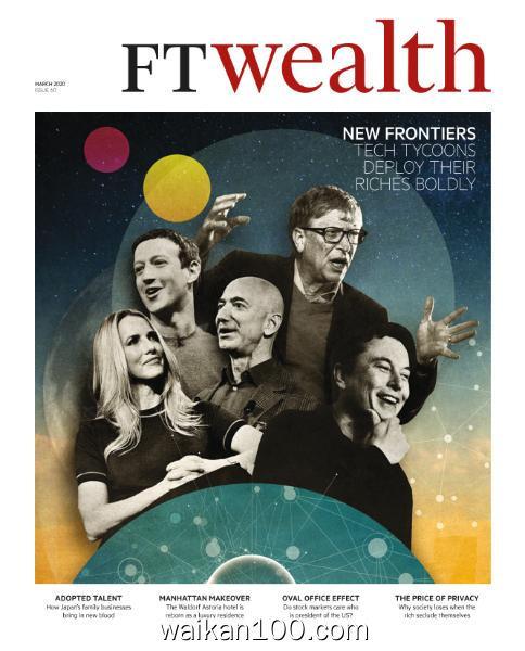 Financial Times Special Reports 总期数No.60 3月刊 2020年高清PDF电子杂志外刊期刊下载英文原版