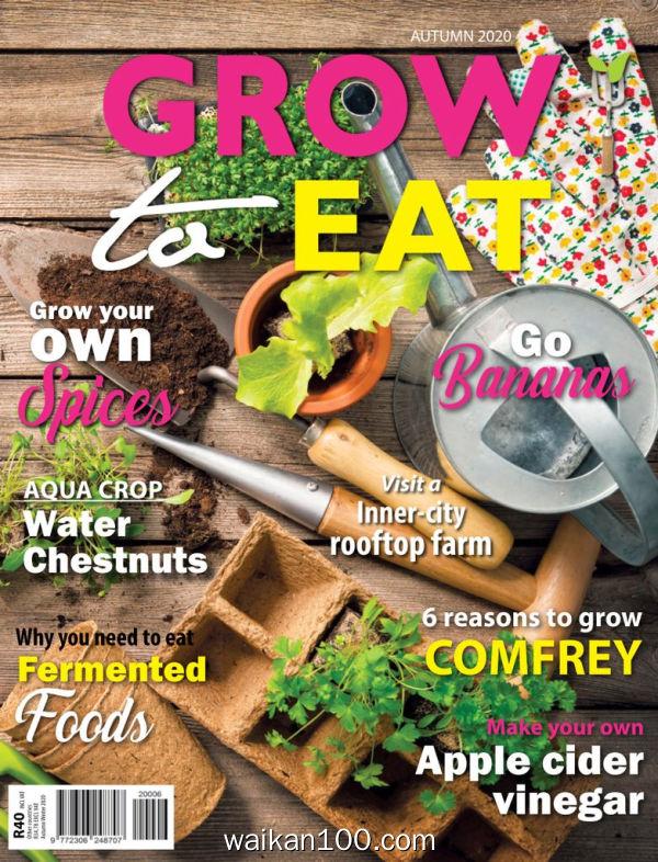 Grow to Eat 2月刊 2020年高清PDF电子杂志外刊期刊下载英文原版