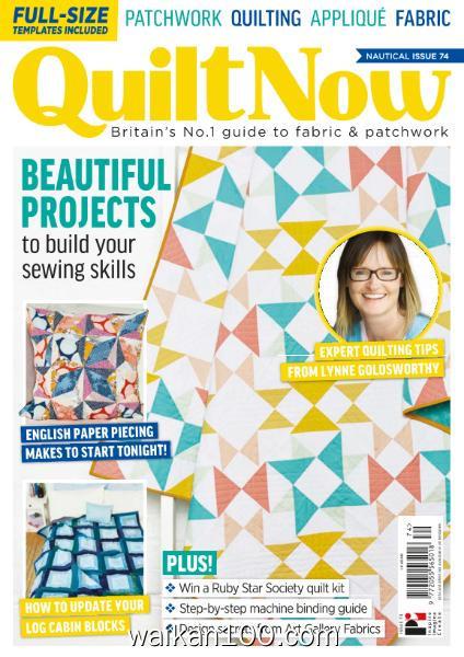 Quilt Now 总期数No.74 2月刊 2020年高清PDF电子杂志外刊期刊下载英文原版