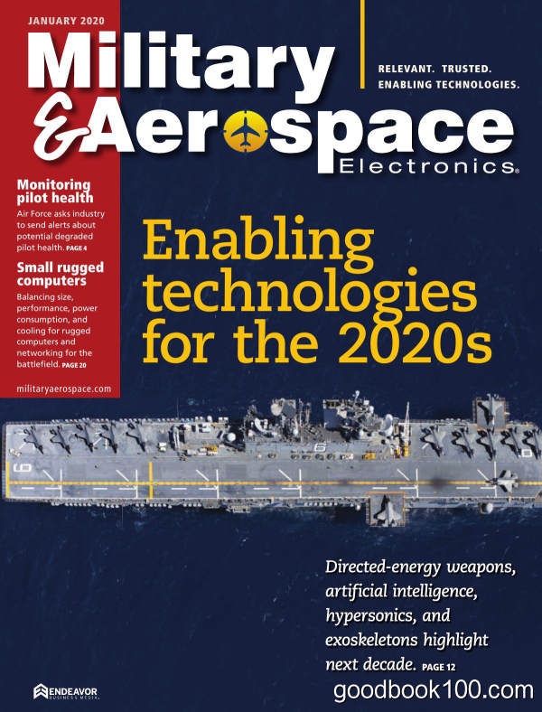 Military_amp_Aerospace_Electronics_-_January_2020英文原版高清PDF电子杂志下载