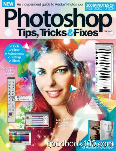 Photoshop Tips, Tricks & Fixes – Volume 7 Revised Edition