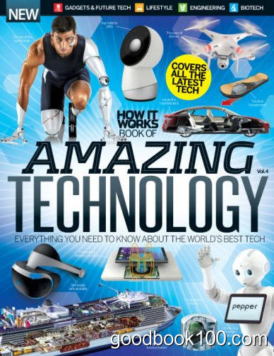 How It Works Book of Amazing Technology – Volume 4